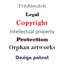 trademark, copyright, intellectual property, protection, orphan artworks, design patent