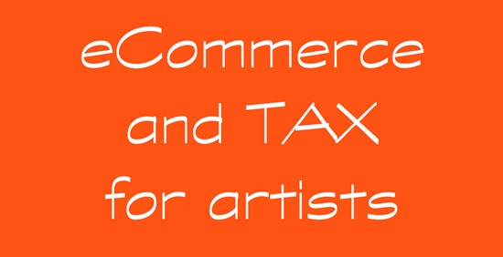 ecommerce and tax for artists